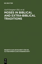 Abbildung von Graupner / Wolter | Moses in Biblical and Extra-Biblical Traditions | Reprint 2012 | 2007
