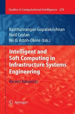 Abbildung von Gopalakrishnan / Ceylan / Attoh-Okine | Intelligent and Soft Computing in Infrastructure Systems Engineering | 2009 | Recent Advances | 259
