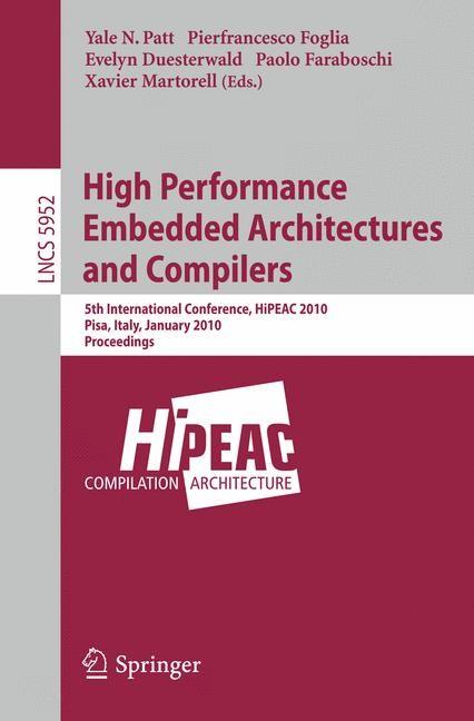 Abbildung von Patt / Foglia / Duesterwald / Faraboschi / Martorell | High Performance Embedded Architectures and Compilers | 1st Edition. | 2010