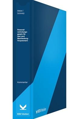 Abbildung von Meist / Schmitz (Hrsg.) | Personalvertretungsgesetz für das Land Mecklenburg-Vorpommern | 1. Auflage | 2017 | beck-shop.de