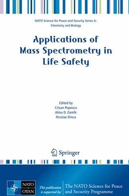 Abbildung von Popescu / Zamfir / Dinca | Applications of Mass Spectrometry in Life Safety | 2008