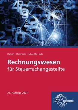 Abbildung von Harbers / Hochmuth   Rechnungswesen für Steuerfachangestellte   21. Auflage   2021   beck-shop.de