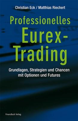 Abbildung von Eck / Riechert | Professionelles Eurex-Trading | 2006