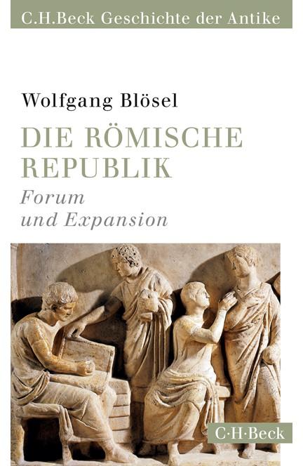Cover: Wolfgang Blösel, Die römische Republik