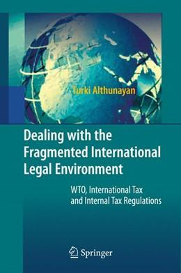Abbildung von Althunayan | Dealing with the Fragmented International Legal Environment | 2009