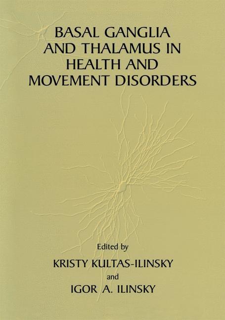 Abbildung von Kultas-Ilinsky / Ilinsky | Basal Ganglia and Thalamus in Health and Movement Disorders | 2001
