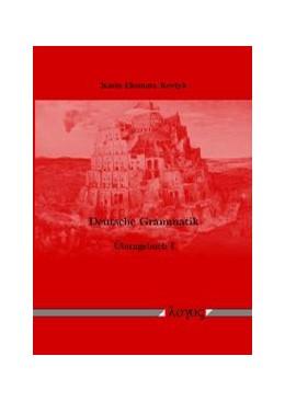 Abbildung von Kovtyk | Deutsche Grammatik. Übungsbuch I | 2004