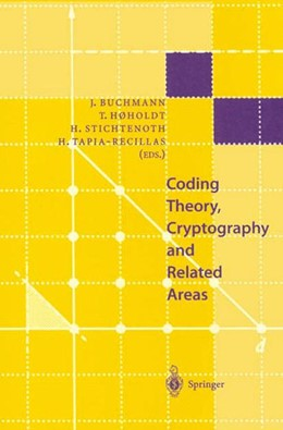 Abbildung von Buchmann / Hoeholdt / Stichtenoth / Tapia-Recillas | Coding Theory, Cryptography and Related Areas | 1999 | Proceedings of an Internationa...