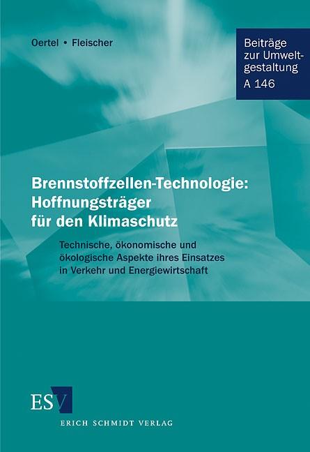 Brennstoffzellen-Technologie: Hoffnungsträger für den Klimaschutz | Oertel / Fleischer, 2001 | Buch (Cover)