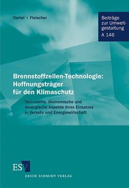 Abbildung von Oertel / Fleischer   Brennstoffzellen-Technologie: Hoffnungsträger für den Klimaschutz   2001