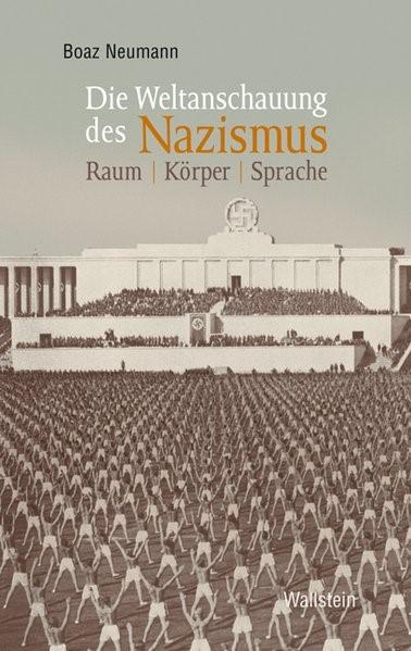 Abbildung von Neumann | Die Weltanschauung des Nazismus | 2010