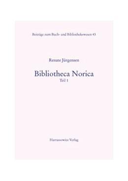 Abbildung von Jürgensen | Bibliotheca Norica | 2002 | Patrizier und Gelehrtenbibliot... | 43