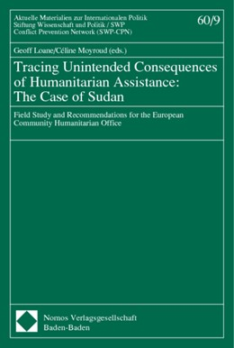 Abbildung von Loane / Moyroud | Tracing Unintended Consequences of Humanitarian Assistance: The Case of Sudan | 2001 | Field Study and Recommendation... | 60,9