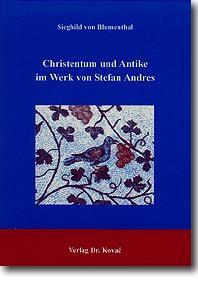 Abbildung von Blumenthal | Christentum und Antike im Werk von Stefan Andres | 1999