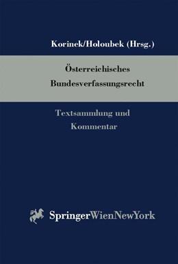Abbildung von Korinek / Holoubek | Österreichisches Bundesverfassungsrecht | Loseblattwerk mit Aktualisierungen | 2009