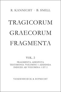 Abbildung von Snell / Kannicht | Tragicorum Graecorum Fragmenta / Tragicorum Graecorum Fragmenta. Vol. II: Fragmenta Adespota /Testimonia Volumini 1 Addenda / Indices ad Volumina 1 et 2 | Neudruck 2007 | 2007