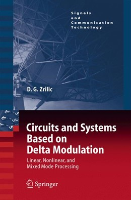 Abbildung von Zrilic | Circuits and Systems Based on Delta Modulation | 2005 | Linear, Nonlinear and Mixed Mo...
