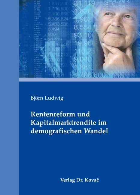Abbildung von Ludwig   Rentenreform und Kapitalmarktrendite im demografischen Wandel   2008