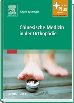 Abbildung von Bachmann | Chinesische Medizin in der Orthopädie | 2008