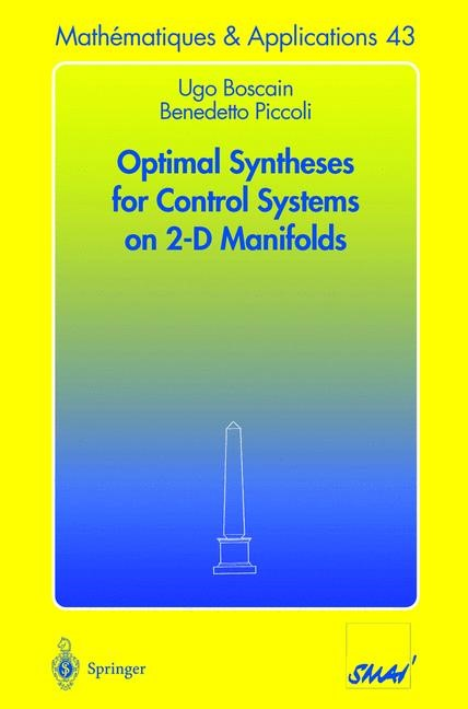 Optimal Syntheses for Control Systems on 2-D Manifolds | Boscain / Piccoli, 2003 | Buch (Cover)