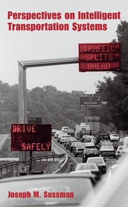 Abbildung von Sussman | Perspectives on Intelligent Transportation Systems (ITS) | 2005