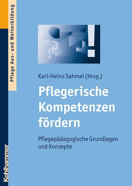 Abbildung von Sahmel | Pflegerische Kompetenzen fördern | 2009
