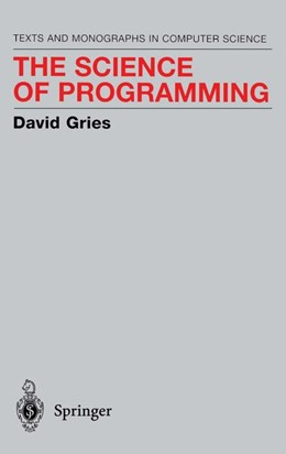 Abbildung von Gries | The Science of Programming | 1st ed. 1981. 5th printing | 1989