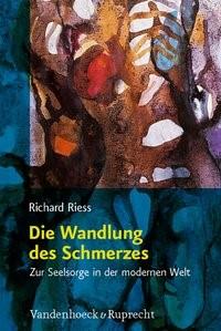 Abbildung von Riess | Die Wandlung des Schmerzes | 2009