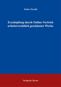 Abbildung von Oswald | Erschöpfung durch Online-Vertrieb urheberrechtlich geschützter Werke | 2005 | 5