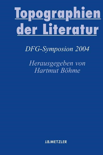 Abbildung von Böhme | Topographien der Literatur | 2005