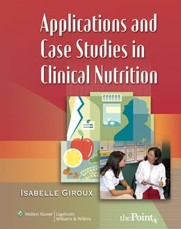 Abbildung von Giroux | Applications and Case Studies in Clinical Nutrition | 2007