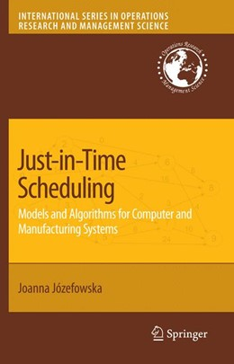 Abbildung von Jozefowska | Just-in-Time Scheduling | 2007 | Models and Algorithms for Comp... | 106