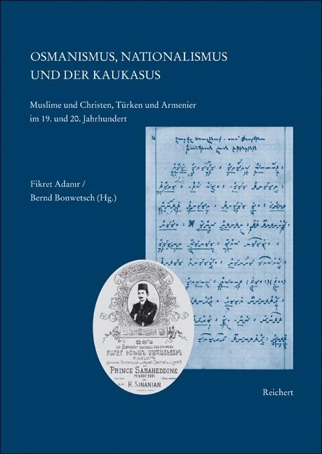 Abbildung von Adanir / Bonwetsch | Osmanismus, Nationalismus und der Kaukasus | 2005