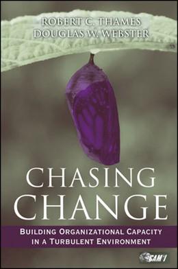 Abbildung von Thames / Webster | Chasing Change | 1. Auflage | 2009 | Building Organizational Capaci...