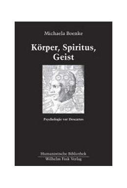 Abbildung von Boenke | Körper, Spiritus, Geist | 2005 | Psychologie vor Descartes | 57