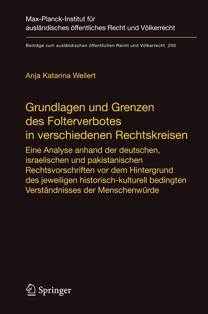 Abbildung von Weilert   Grundlagen und Grenzen des Folterverbotes in verschiedenen Rechtskreisen   2008