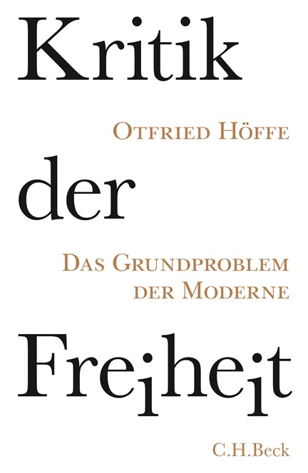 Cover: Otfried Höffe, Kritik der Freiheit