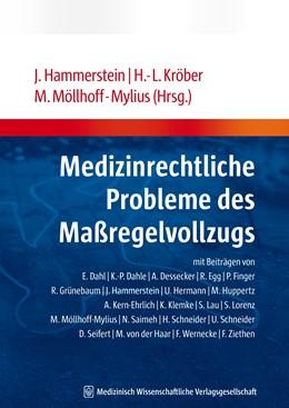 Abbildung von Kröber / Hammerstein / Möllhoff-Mylius | Medizinrechtliche Probleme des Maßregelvollzugs | 2009