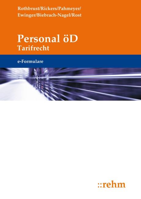 Abbildung von Rothbrust / Pahmeyer / Ewinger / Biebrach-Nagel | e-Formulare Personal für den öffentlichen Dienst - Tarifrecht | Grundversion mit Updates