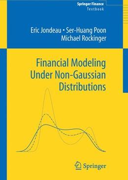 Abbildung von Jondeau / Poon / Rockinger | Financial Modeling Under Non-Gaussian Distributions | 1st Edition. | 2006