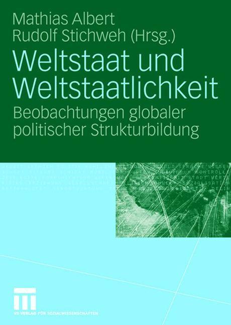 Abbildung von Albert / Stichweh | Weltstaat und Weltstaatlichkeit | 2007
