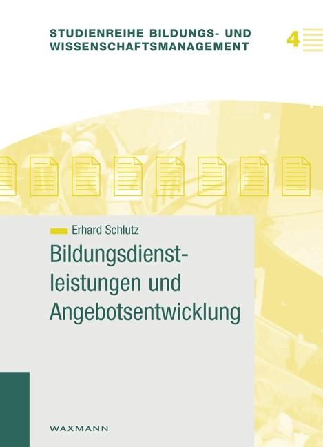 Abbildung von Schlutz   Bildungsdienstleistungen und Angebotsentwicklung   2006