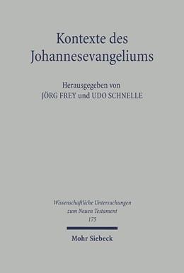 Abbildung von Frey / Schnelle | Kontexte des Johannesevangeliums | 2004 | Das vierte Evangelium in relig... | 175