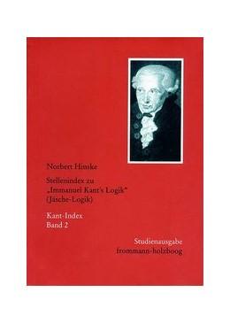 Abbildung von Hinske | Stellenindex zu »Immanuel Kant's Logik« (Jäsche-Logik) | 1999 | Studienausgabe von Kant-Index ...