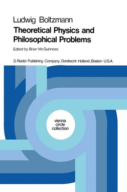 Abbildung von Boltzmann / McGuinness | Theoretical Physics and Philosophical Problems | 1974 | Selected Writings | 5