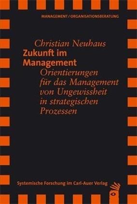Abbildung von Neuhaus | Zukunft im Management | 2007