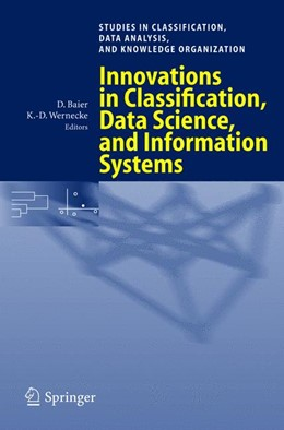 Abbildung von Baier / Wernecke | Innovations in Classification, Data Science, and Information Systems | 2004 | Proceedings of the 27th Annual...