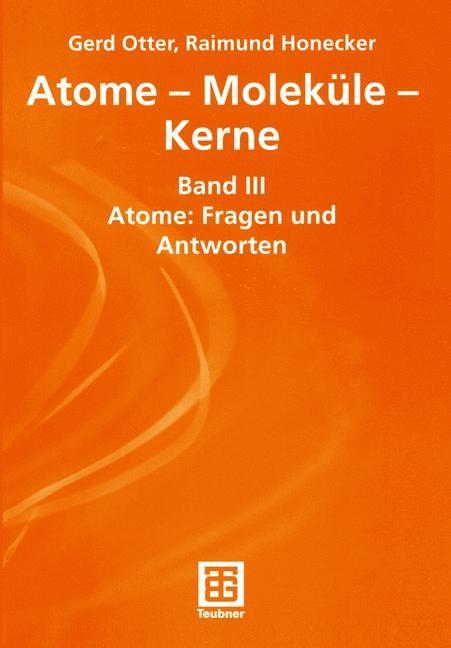 Abbildung von Otter / Honecker   Atome — Moleküle — Kerne   2001