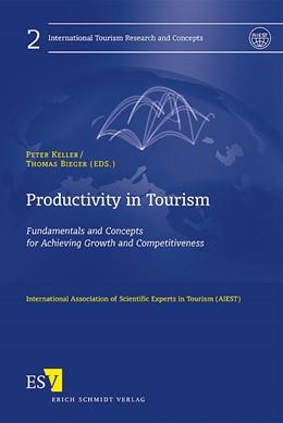 Abbildung von Keller / Bieger | Productivity in Tourism | 2007 | Fundamentals and Concepts for ... | 02