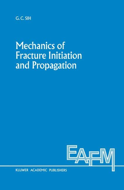 Abbildung von Sih | Mechanics of Fracture Initiation and Propagation | 1991